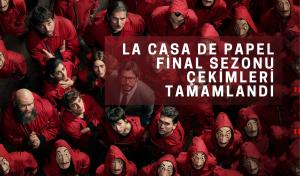 La Casa De Papel Final Sezonu Çekimleri Tamamlandı